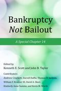 Bankruptcy Not Bailout : A Special Chapter 14