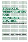 Financial Deregulation and Monetary Control Historical Perspective and Impact of the 1980 Act