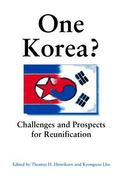 One Korea? Challenges and Prospects for Reunification