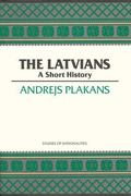 Latvians A Short History