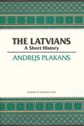 Latvians A Short History