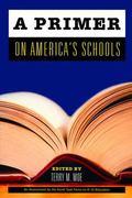Primer on America's Schools