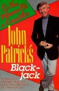 John Patrick's Blackjack So You Wanna Be a Gambler