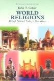 World Religions: Beliefs Behind Today's Headlines: Buddhism, Christianity, Confucianism, Hin...