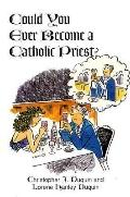 Could You Ever Become a Catholic Priest?