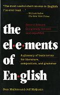 Elements of English A Glossary of Basic Terms for Literature, Composition, and Grammar