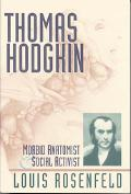 Thomas Hodgkin Morbid Anatomist & Social Activist