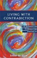 Living With Contradiction An Introduction to Benedictine Spirituality