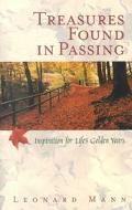 Treasures Found in Passing Inspirations for Life's Golden Years