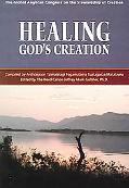 Healing God's Creation The Global Anglican Congress on the Stewardship of Creation  the Good...