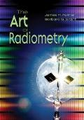 The Art of Radiometry (SPIE Press Monograph Vol. PM184)
