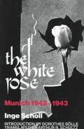 White Rose Munich 1942-1943