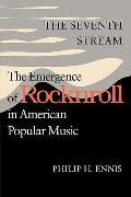 Seventh Stream The Emergence of Rocknroll in American Popular Music