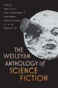 Wesleyan Anthology of Science Fiction