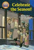 Celebrate the Season! : Twelve Short Stories for Advent and Christmas