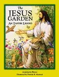 Jesus Garden An Easter Legend