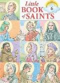 Little Book of Saints, Volume 6