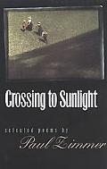 Crossing to Sunlight Selected Poems