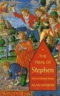 Trial of Stephen: The First Christian Martyr - Alan Watson - Hardcover