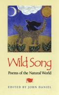 Wild Song Poems of the Natural World