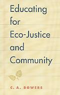 Educating for Eco-Justice and Community