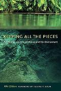 Keeping All the Pieces: Perspectives on Natural History and the En