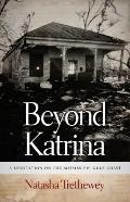 Beyond Katrina : A Meditation on the Mississippi Gulf Coast