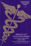 The Old Lady on Harrison Street (International Healthcare Ethics, V. 3)
