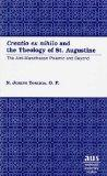 Creatio Ex Nihilo and the Theology of St. Augustine The Anti-Manichaean Polemic and Beyond