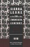Sierra Leone at the End of the Twentieth Century History, Politics, and Society