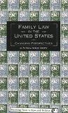 Family Law in the United States Changing Perspectives