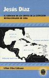 Jess Daz: El ejercicio de los lmites de la expresin revolucionaria en Cuba