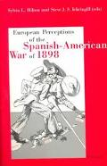 European Perceptions of the Spanish-American War of 1898