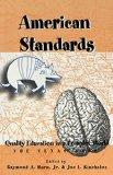 American Standards Quality Education in a Complex World  The Texas Case