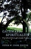 Gateways to Spirituality Pre-school Through Grade 12