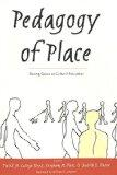 Pedagogy of Place Seeing Space As Cultural Education