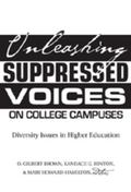 Unleashing Suppressed Voices on College Campuses Diversity Issues in Higher Education