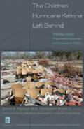 Children Hurricane Katrina Left Behind Schooling Context, Professional Preparation, and Comm...