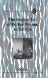 The Magical Life of Berber Women in Kabylia (Francophone Cultures and Literatures)