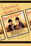 Literacy as Snake Oil: Beyond the Quick Fix Revised Edition