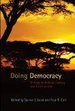 Doing Democracy: Striving for Political Literacy and Social Justice (Counterpoints: Studies ...