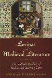 Levinas and Medieval Literature: The Difficult Reading of English and Rabbinic Texts