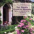 French Country Garden Where the Past Flourishes in the Present