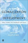 Globalization for Development Trade, Finance, Aid, Migration and Policy