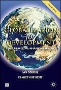 Globalization for Development Trade, Finance, Aid, Migration, and Policy