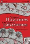 Defanging Natural Disaster: The Economics of Reducing Death and Destruction