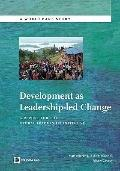 Development as Leadership-led Change : A report for the Global Leadership Initiative