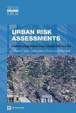 Urban Risk Assessments: An Approach for Understanding Disaster and Climate Risk in Cities (U...