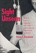 Sight Unseen Beckett, Pinter, Stoppard, and Other Contemporary Dramatists on Radio