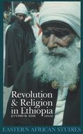 Revolution & Religion in Ethiopia The Growth & Persecution of the Mekane Yesus Church 1974-85